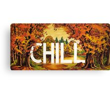 Chill Canvas Print