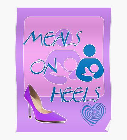 Meals on Heels! Breastfeeding Design Poster