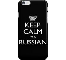 Keep Calm I'm A Russian - Tshirts, Mobile Covers and Posters iPhone Case/Skin