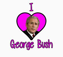 I <3 George Bush Unisex T-Shirt