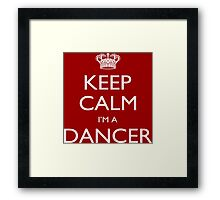 Keep Calm I'm A Dancer - Tshirts, Mobile Covers and Posters Framed Print