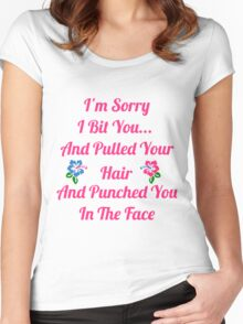 I'm Sorry I Bit You... Women's Fitted Scoop T-Shirt