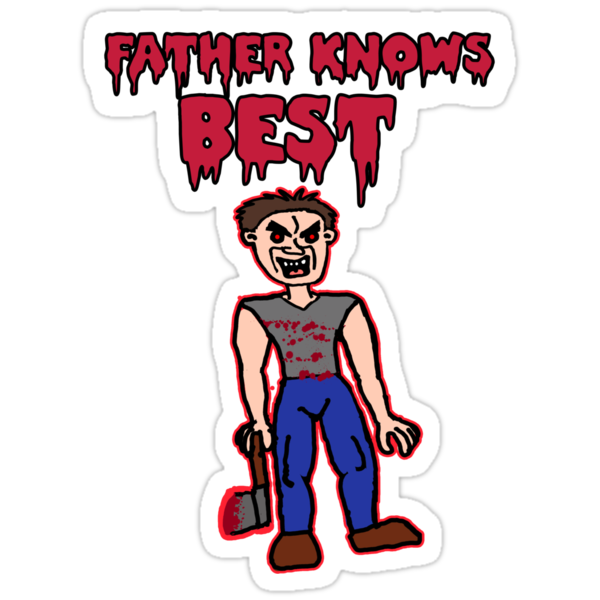 Father Knows Best  by Rajee