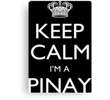 Keep Calm I'm A Pinay - Custom Tshirt Canvas Print