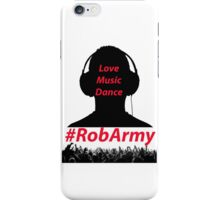 RobARMY Love, Music, Dance iPhone Case/Skin