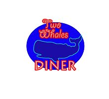"""Two Whales Diner """"So Damn Touristy"""" Photographic Print"""