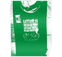 { Irish litter is disgusting } Poster