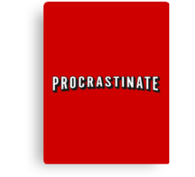 Procrastinate | Netflix shirt, hoodie and more  Canvas Print