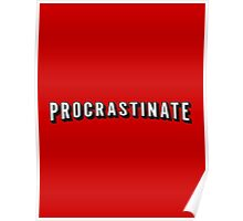 Procrastinate | Netflix shirt, hoodie and more  Poster