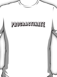 Procrastinate | Netflix shirt, hoodie and more  T-Shirt