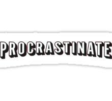 Procrastinate | Netflix shirt, hoodie and more  Sticker