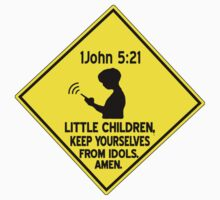 1 John 5:21 - Keep yourselves from idols. Kids Clothes