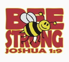 JOSHUA 1:9  BEE STRONG Kids Clothes