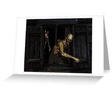 Quick! Board up the window! Greeting Card