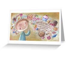 Mmmm candy! Greeting Card