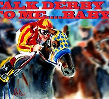 Talk Derby to Me by johndunn