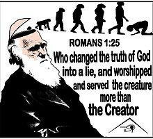 ROMANS 1:25 CREATURE COMFORTS  by Calgacus