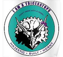 I AM A TRICERATOPS - Teal/Purple MBH Poster