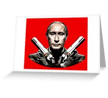 Putin THE BETTEREST Greeting Card