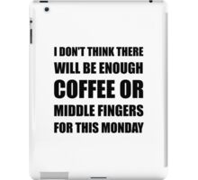 Coffee Middle Finger iPad Case/Skin