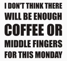 Coffee Middle Finger Kids Clothes