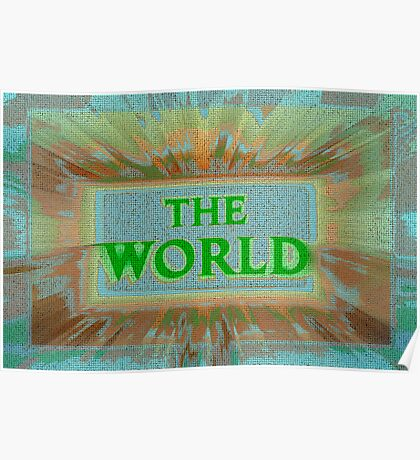 "Bold and Colorful Signage of ""The World"" Poster"