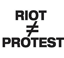 Riots are not Protests Photographic Print