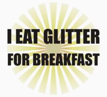 Glitter For Breakfast Kids Clothes