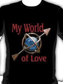 My World of Love T-Shirt