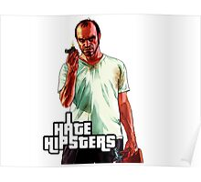 Trevor GTA 5 I Hate Hipsters Poster