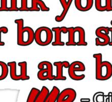 Born simple Cristina Yang Sticker