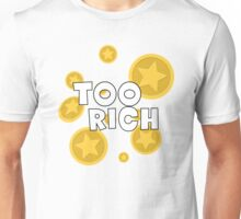 Too Rich - Animal Crossing Unisex T-Shirt