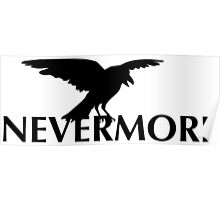 The Raven  - Nevermore Poster