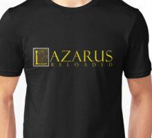 Lazarus Reloaded Unisex T-Shirt