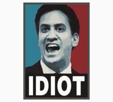 Miliband - Idiot by Slogan-It