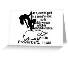 PROVERBS 11:22 Greeting Card