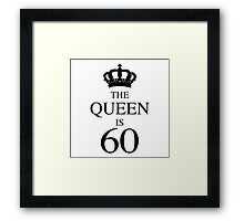 The Queen Is 60 Framed Print
