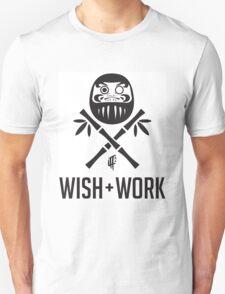 Wish and Work Unisex T-Shirt