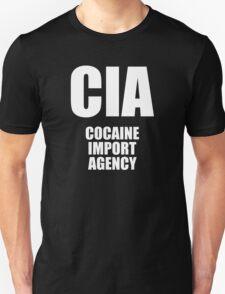 CIA - Cocaine Import Agency Unisex T-Shirt