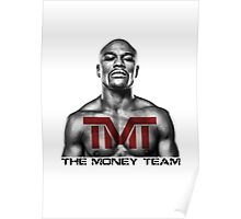 The Money Team, Floyd Mayweather Poster
