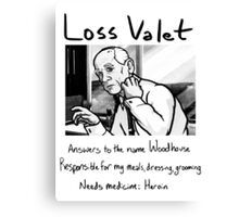 Loss Valet Canvas Print
