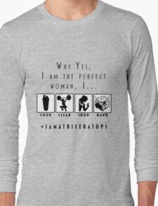 Perfect Woman Long Sleeve T-Shirt