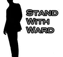 Stand with Ward (V.2) by SpiderReviewer