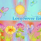 Love Never Ends by June Holbrook