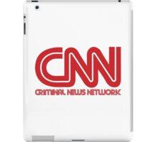 CNN - Criminal News Network iPad Case/Skin
