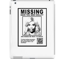 Have You Seen Molly? iPad Case/Skin