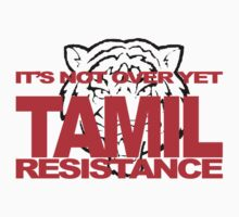 TAMIL RESISTANCE SHIRT by loganhille
