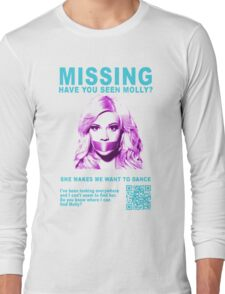 Have You Seen Molly? Long Sleeve T-Shirt