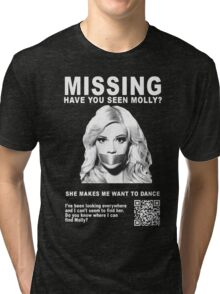 Have You Seen Molly? Tri-blend T-Shirt