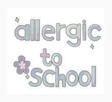 Allergic to school colourful by daniellacurcio
